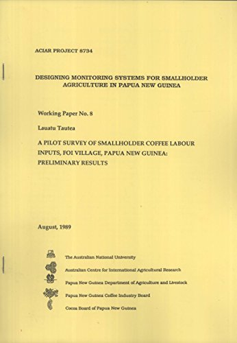 A Pilot Study of Smallholder Coffee Inputs, Foi Village, Papua New Guinea: Preliminary Results