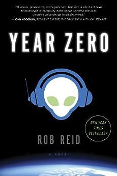 Year Zero: A Novel by [Reid, Rob]