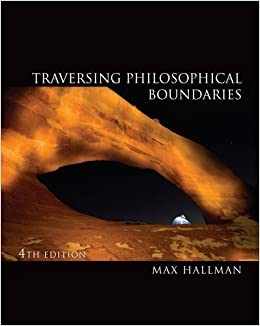 Traversing Philosophical Boundaries 4th edition by Hallman, Max O. (2011)