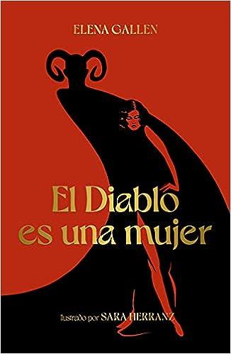 El Diablo es una mujer de Elena Gallén y Sara Herranz