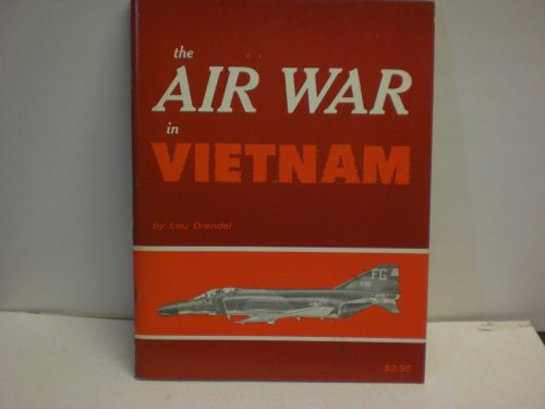 The Air War in Vietnam by Arco Publishing