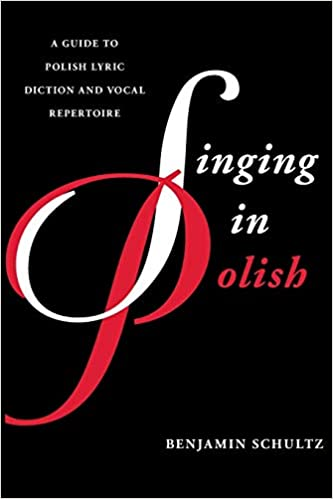 Amazon com: Singing in Polish: A Guide to Polish Lyric Diction and