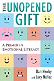 img - for The Unopened Gift: A Primer in Emotional Literacy book / textbook / text book