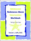 img - for Adolescent Substance Abuse Intervention Workbook: Taking a First Step (5 Pack) book / textbook / text book