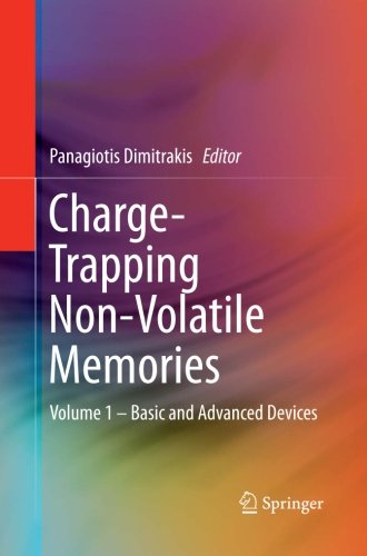 Charge-Trapping Non-Volatile Memories: Volume 1 – Basic and Advanced Devices by Springer