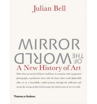 Download Mirror of the World: A New History of Art (Hardback) - Common ebook