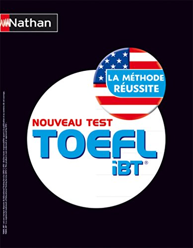 TOEFL iBT® La Méthode réussite