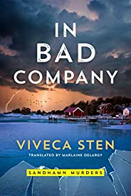 In Bad Company (Sandhamn Murders Book 9)