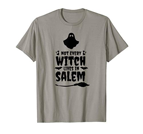 Funny Not Every Witch Lives In Salem Halloween Ghost T-Shirt (Best Haunted Houses In Salem Massachusetts)