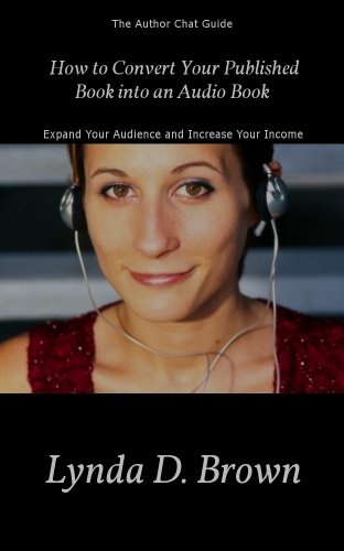 How to Convert Your Published Book into an Audio Book (Author Chat Guide 1)