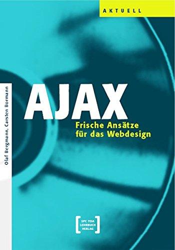 AJAX - Frische Ansätze für das Web-Design