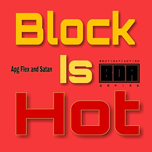 block is hot - 9