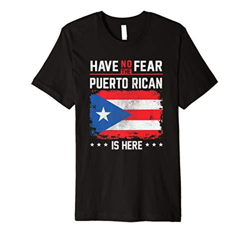 - Puerto Rico Flag Shirt Have No Fear Puerto Rican Pride Gift Premium T-Shirt