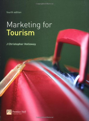 Marketing for Tourism (4th Edition)