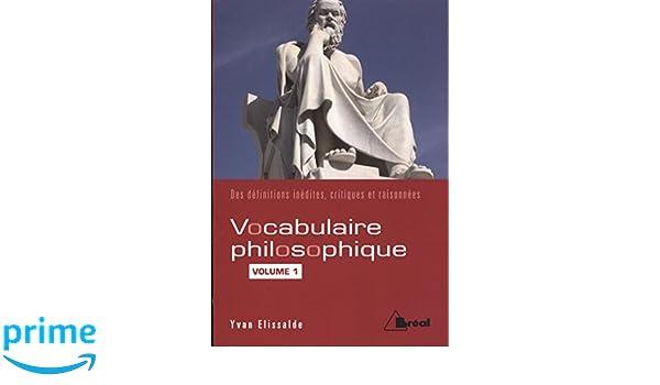 Vocabulaire philosophique : Volume 1, Les mots du sujet: Amazon.es: Yvan Elissalde: Libros en idiomas extranjeros