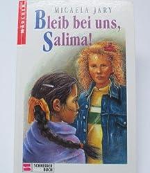 Bleib bei uns, Salima!