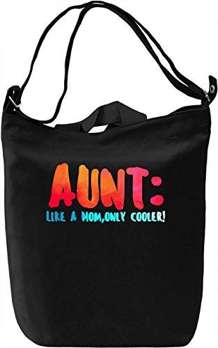 Aunt Like A Mom Funny Quote Borsa Giornaliera Canvas Canvas Day Bag| 100% Premium Cotton Canvas| DTG Printing|