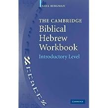 The Cambridge Biblical Hebrew Workbook: Introductory Level