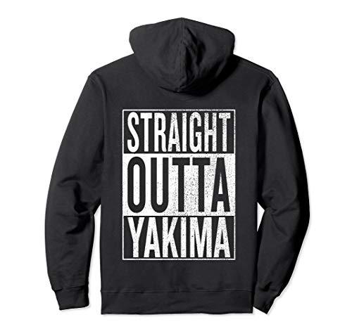 (Straight Outta Yakima Travel Gift Idea Pullover)