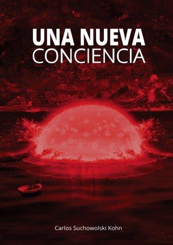 Read Online Una nueva conciencia (Spanish Edition) PDF