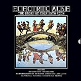 Various / Electric Muse: The Story Of Folk Into Rock