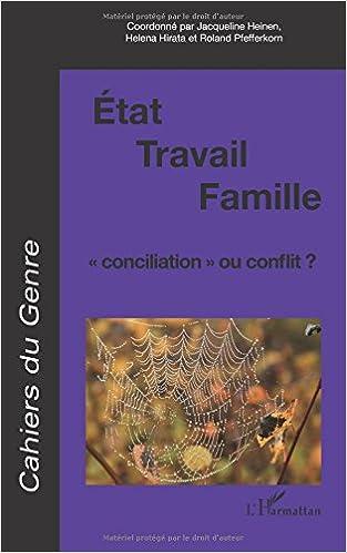 Livres Cahiers du genre, N° 46, 2009 : Etat / Travail / Famille : conciliation ou conflit ? pdf