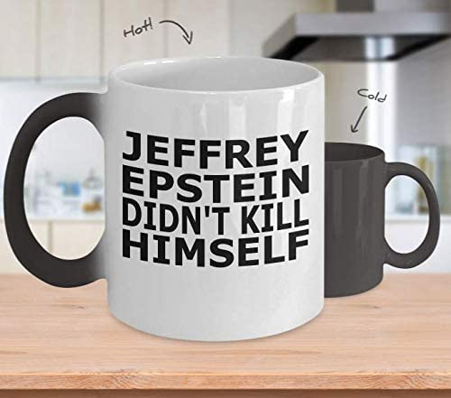 Jeffrey Epstein Didn't Kill Himself - Color Changing Mug - Double Sided