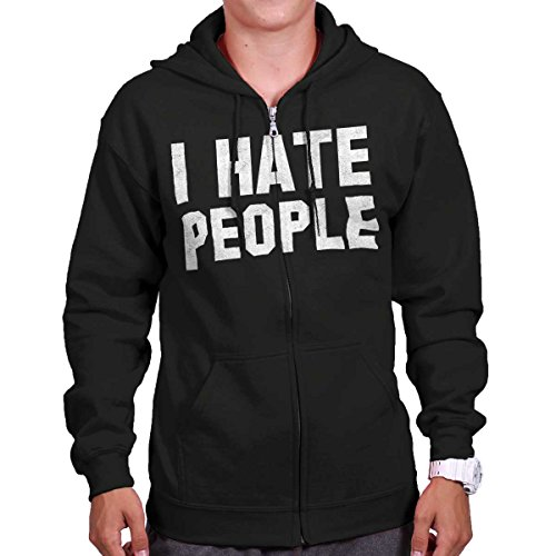 Brisco Brands I Hate People Funny Shirt Introvert Antisocial Cute Zipper - Hoodie I Hate People