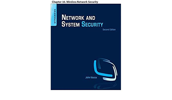 Amazon network and system security chapter 10 wireless amazon network and system security chapter 10 wireless network security ebook chunming rong gansen zhao liang yan erdal cayirci hongbing cheng fandeluxe Image collections