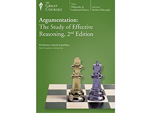 Argumentation: The Study of Effective Reasoning, 2nd Edition by The Great Courses The Teaching Company