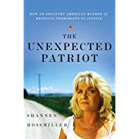 Image for The Unexpected Patriot: How an Ordinary American Mother Is Bringing Terrorists to Justice
