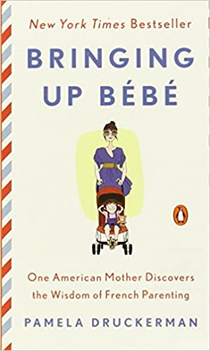 Amazon.fr - Bringing Up Bébé  One American Mother Discovers the Wisdom of  French Parenting - Pamela Druckerman - Livres 153b07fd76d