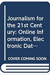 Journalism for the 21st Century Hardcover