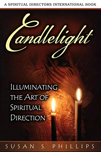 Candlelight: Illuminating the Art of Spiritual Direction (Spiritual Directors International) from MOREHOUSE PUBLISHING