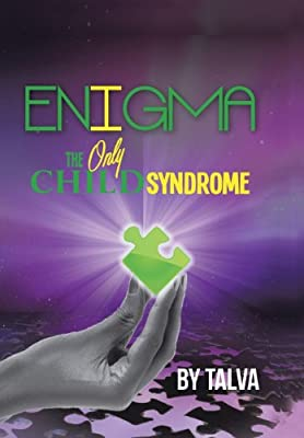 Enigma: The Only Child Syndrome