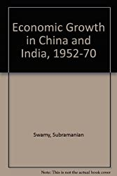 Economic Growth in China and India, 1952-70