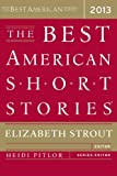 The Best American Short Stories 2013, Elizabeth Strout, 0547554834