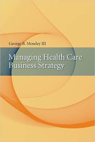 Amazon managing health care business strategy ebook moseley managing health care business strategy 1st edition kindle edition fandeluxe Gallery