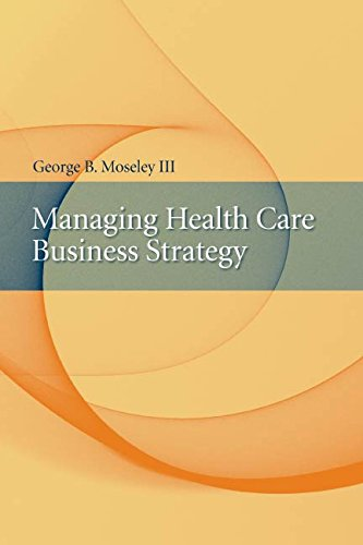 Managing Health Care Business Strategy Pdf