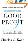 #10: Good Profit: How Creating Value for Others Built One of the World's Most Successful Companies