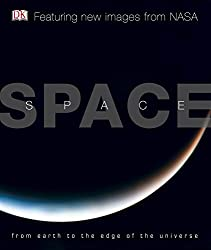 Space: From Earth to the Edge of the Universe. Carole Stott ... [Et Al.]