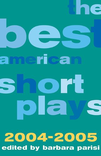 The Best American Short Plays 2004-2005 (Hardcover)