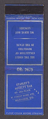 Stanley's Novelty Bar 49th Place W Forest Home Ave Milwaukee WI matchcover (Bar Ave)