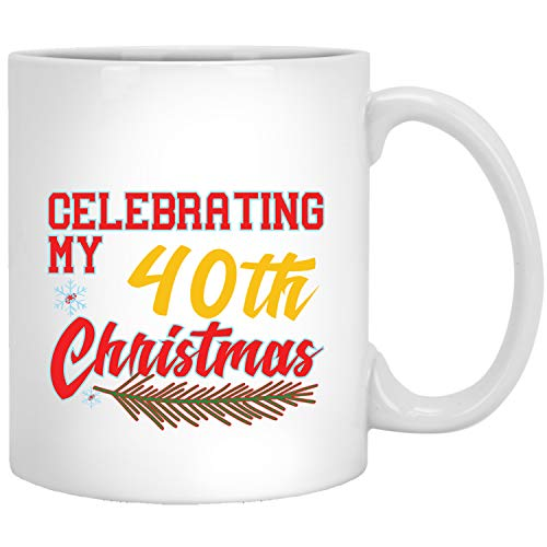 40th Birthday Christmas Gift Idea For 40 Years Old Men Women Family Xmas Coffee Mug (Christmas Gift Ideas For 40 Year Old Man)