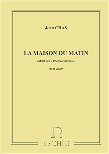 Poemes Intimes N 5 La Maison Du Matin Piano Piano Score