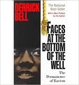Derrick bell faces at the bottom of the well