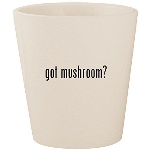 Mushroom Portabella Pasta (got mushroom? - White Ceramic 1.5oz Shot Glass)