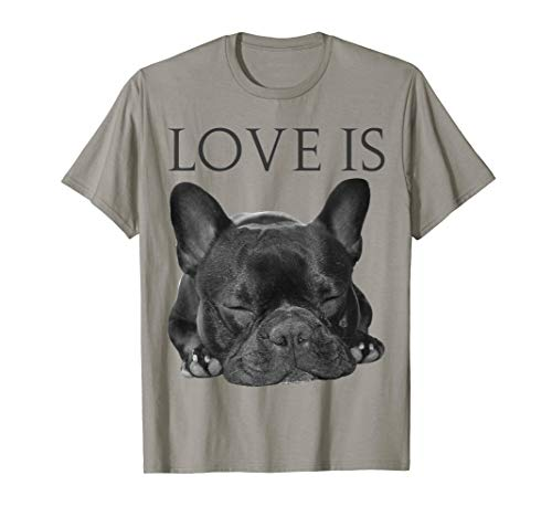 French Bulldog Shirt Love Is Cute Frenchie Dog Mom Gifts Tee ()