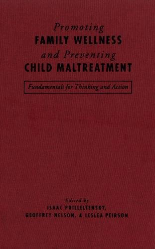 Promoting Family Wellness and Preventing Child Maltreatment: Fundamentals for Thinking and Action Text fb2 ebook