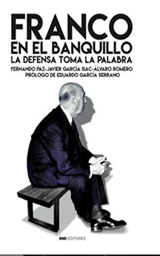 Franco En el banquillo: 24 por FERNANDO PAZ CRISTÓBAL